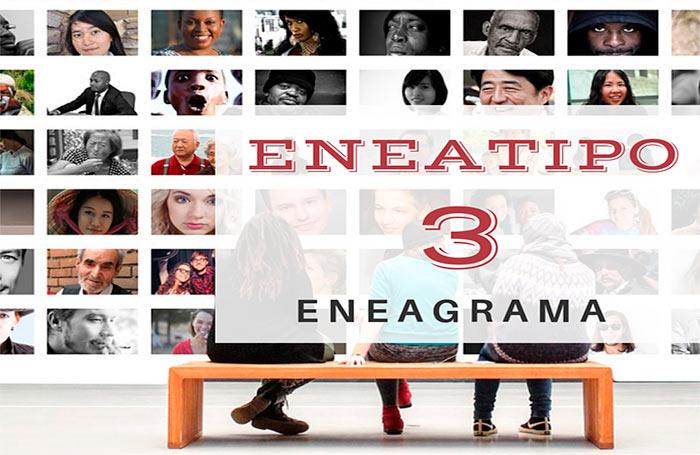 Eneatipo 3 En El Eneagrama Guía útil Todo Lo Que Necesitas Saber